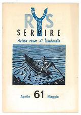 SERVIRE RIVISTA ROVER DI LOMBARDIA APRILE MAGGIO 1961 SCOUT SCOUTISMO
