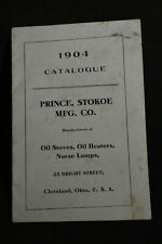 1904 Oil Stoves, Oil Heaters, Nurse Lamps Catalog - Prince, Stokoe Mfg Cleveland