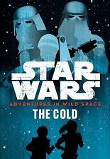 Star Wars: Adventures in Wild Space: The Cold by Scott, Cavan -Paperback