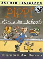 Pippi Longstocking: Pippi Goes to School by Astrid Lindgren (1999, Paperback)