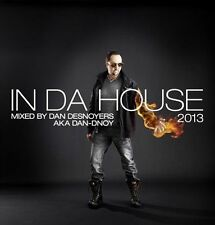 In Da House 2013 Desnoyers, Dan MUSIC CD