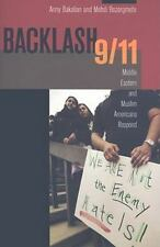 Backlash 9/11 : Middle Eastern and Muslim Americans Respond by Anny P....