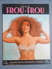 ►FROU-FROU PARIS N°24/1955- PIN-UP SEXY-MARA CORDAY-JACKIE WALKER-LILIANE PIQUET
