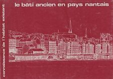 LE BÂTI ANCIEN EN PAYS NANTAIS ED. ÉLECTRICITÉ DE FRANCE