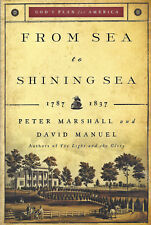 NEW From Sea to Shining Sea God's Plan for America Paperback Book Peter Marshall