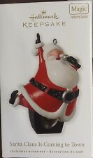 NIB 2010 HALLMARK KEEPSAKE ORNAMENT SANTA CLAUS IS COMING TO TOWN MAGIC SOUND
