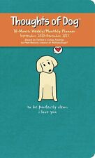 Thoughts Of Dog - 2021 Weekly Planner Calendar - Brand New 857820