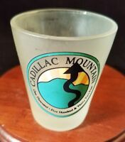 Collectible Barware Frosted Shot Glass Cadillac Mountain
