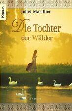 Juliet Marillier - Die Tochter der Wälder. Die Sevenwater-Trilogie 01.