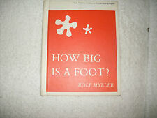 Kids cool hardcover:How Big Is a Foot?Rolf Myller-why measure? kids math gr 2-4