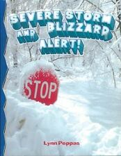 Severe Storm and Blizzard Alert (Disaster Alert!)-ExLibrary