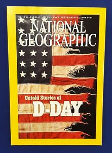 National Geographic Magazine-June 2002-Untold Stories Of D-Day