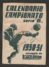 CALENDARIETTO CAMPIONATO 1950-51 CALCIO ILLUSTRATO DENTIFRICIO DONABEL SERIE B
