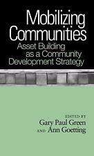 Mobilizing Communities : Asset Building As a Community Development Strategy (20…