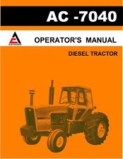 New Allis Chalmers 7040 Tractor Operators Manual Reproduction