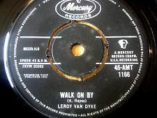 """LEROY VAN DYKE - WALK ON BY      7"""" VINYL"""