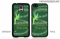 Disney Peter Pan Tinker Bell Quote Apple iPhone or Samsung Phone Case Cover