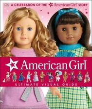 American Girl: Ultimate Visual Guide Hard Cover Book NEW