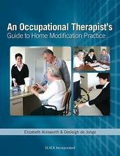 Occupational Therapist's Guide to Home Modification Practice by Desleigh...