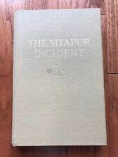 The Sitapur Incident: Americans and Chinese Meet Japanese in Burma 1944 Signed