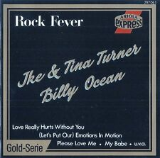 IKE & TINA TURNER - BILLY OCEAN : ROCK FEVER / CD - TOP-ZUSTAND