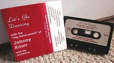 JOHNNY KNORR Oh Johnny cassette tape Toledo 1990s Ohio orchestra Stardust
