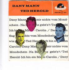 """Single 7"""" EP - Dany Mann / Ted Herold """"Na Baby wie geht's / Ich bin ein Mann"""""""