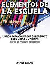 Elementos de la Escuela : Libros para Colorear Superguays para Ninos y...