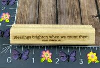 Stampin' Up! Blessings Brighten We We Count Them Rubber Stamp 2007 #K148