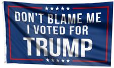 3x5FT Flag Don't Blame Me I Voted For Trump President 2024 Republican Anti Biden