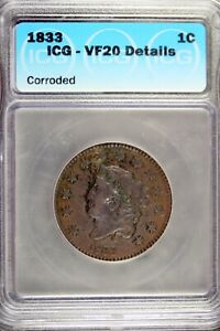 1833 - ICG VF20 Details Corroded Coronet Head Large Cent!! #B18604