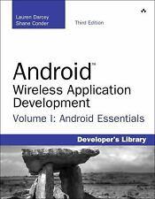 Developer's Library: Android Wireless Application Development Volume I :...