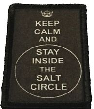 Keep Calm and Stay in the Salt Circle Morale Patch  Tactical ARMY Military USA