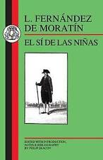 NEW Moratin: El Si de las Ninas (Spanish Texts) by Leandro Fernandez De Moratin
