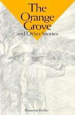 Orange Grove and Other Stories