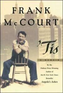 'Tis: A Memoir - Hardcover By McCourt, Frank - VERY GOOD