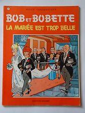 BOB ET BOBETTE n° 92  LA MARIEE EST TROP BELLE   ( EAUBO )  réédition