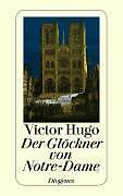 Hugo, Victor - Der Glöckner von Notre-Dame .
