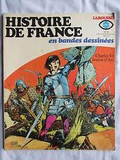 HISTOIRE DE FRANCE EN BANDES DESSINEES 9 JEANNE D'ARC (DE LA FUENTE)