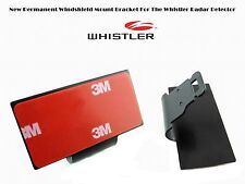 * NEW Radar Detectors Permanent Windshield Mount For The WHISTLER Recent Model *