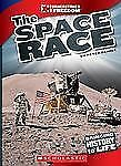 The Space Race (Cornerstones of Freedom: Third)-ExLibrary