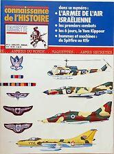 Connaissance de l'Histoire n°12- : L'Armée de l'air Israëlienne Le Yom Kippour