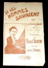 si les hommes savaient mélodie partition chant 1910 Raoul Soler