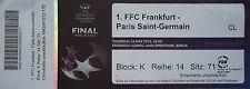 TICKET Namen UEFA Women's CL Finale 2015 FFC Frankfurt - Paris SG