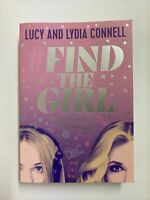 Find the Girl, Hardcover by Connell, Lucy; Connell, Lydia, Brand New