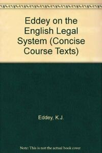 Eddey on the English Legal System (Concise Course Texts)-K.J. Eddey, Penny Darb