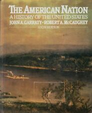 The American Nation: A History of the United State