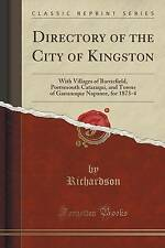 Directory of the City of Kingston: With Villages of Barriefield, Portsmouth Cata