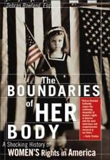 NEW - Boundaries of Her Body: A Troubling History of Women's Rights in America
