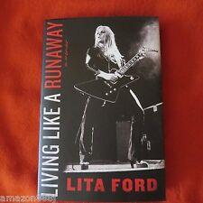 SIGNED LITA FORD IN PERSON Living Like a Runaway 2016 HC 1ST/1ST  AVAILABLE NOW!